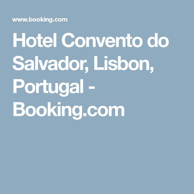 Hotel Convento do Salvador, Lisbon, Portugal - Booking.com