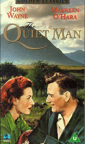 The Quiet Man (1952).  An all-time favorite!  Movie Trivia - what 1980's film used a clip from this movie of Maureen O'Hara and John Wayne in a classic on-screen kiss?  Hint - it was a Stephen Spielberg blockbuster!