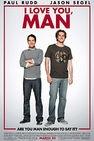 I Love You, Man (2009).  Paul Rudd, Jason Segel.