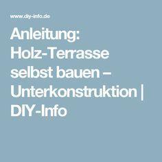 Anleitung: Holz-Terrasse selbst bauen – Unterkonstruktion | DIY-Info
