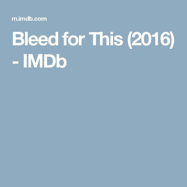 Bleed for This (2016)         - IMDb