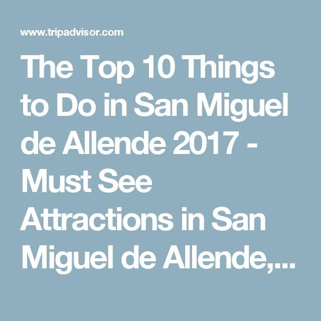 The Top 10 Things To Do In Frankfurt 2017 Tripadvisor: 23 Best San Miguel De Allende, México. Images On Pinterest