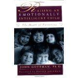 Raising An Emotionally Intelligent Child The Heart of Parenting (Paperback)By John Mordechai Gottman
