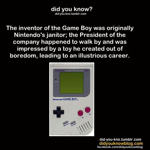 Did you know that the creator of the Game Boy was the company's janitor?