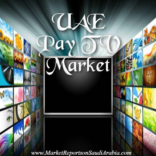 #PayTV Market in #UAE