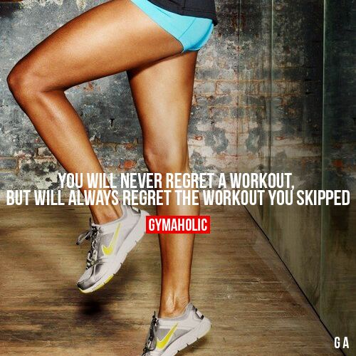 You Will Never Regret A Workout