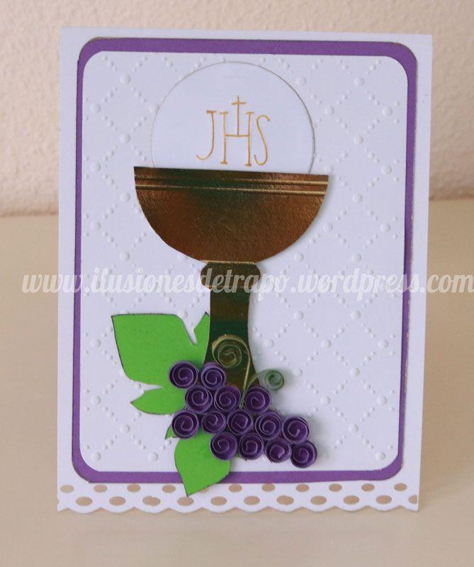 tarjeta primera comunión, caliz, scrapbooking  www.ilusionesdetrapo.wordpress.com