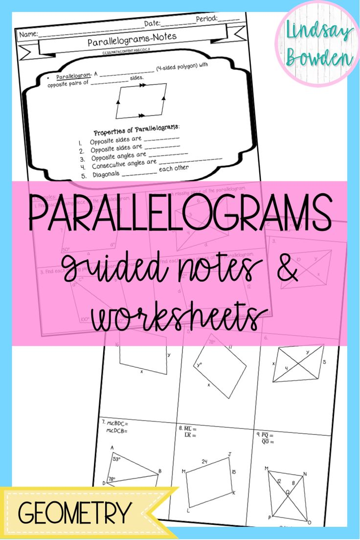 Parallelograms Guided Notes and Worksheets (With images