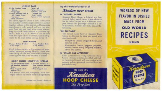 Cheese Cake, hoop Cheese Sandwich Spread, Hoop Cheese Blintzes, Low Calorie Salad Dressing, Hoop Cheese New Ball Salad, Italian Spaghetti Sauce, Potato Hoop Cheese Cakes, Knudsen Hoop Cheese Pudding, Knudsen Hoop Cheese Tarts - Worlds Of New Flavor In Dishes Made From Old Wold Recipes Using Knudsen Hoop Cheese, 1948