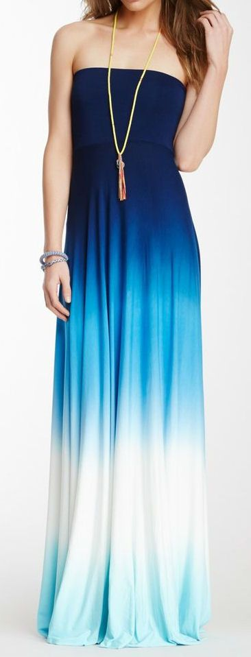 Strapless Ombre Maxi Dress. Cuuuuuute To make this more modest: I'd add a cute  blue jean jacket.
