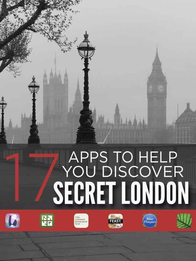 17 Apps That Will Make You Fall Back In Love With London