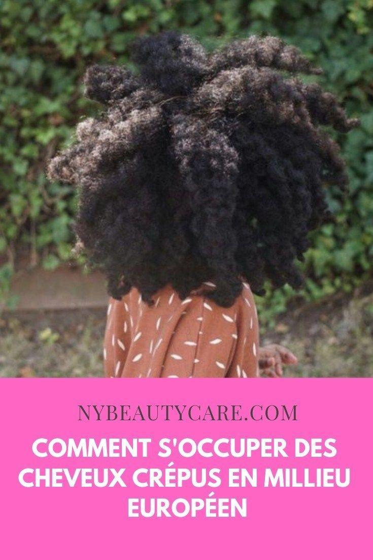 Soin des cheveux crépus dans un environnement européen – NYBeauty & Care – B …   – Cheveux Crépus