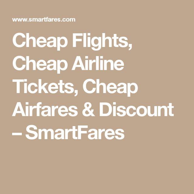 Cheap Flights, Cheap Airline Tickets, Cheap Airfares & Discount – SmartFares