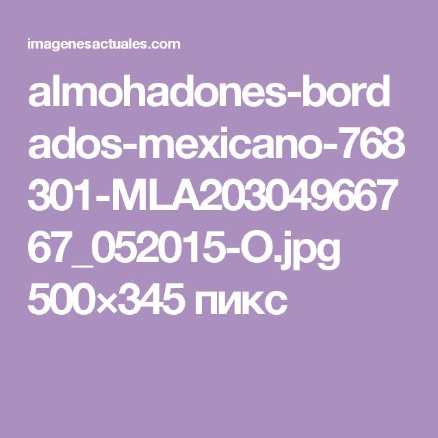 almohadones-bordados-mexicano-768301-MLA20304966767_052015-O.jpg 500×345 пикс
