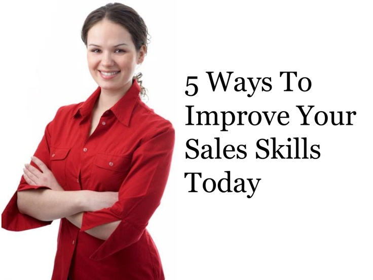 5-ways-to-improve-your-sales-skills-today by Lianne-carla Savage via Slideshare