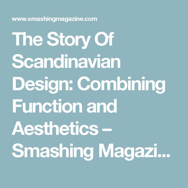 The Story Of Scandinavian Design: Combining Function and Aesthetics – Smashing Magazine