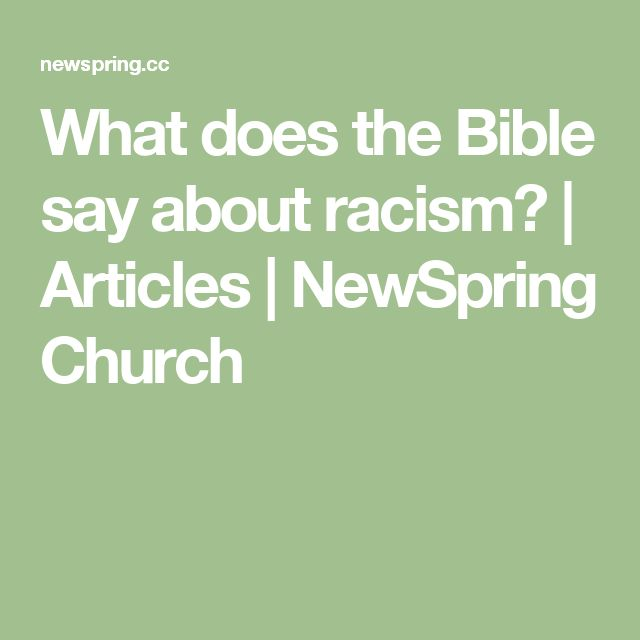 What does the Bible say about racism? | Articles | NewSpring Church