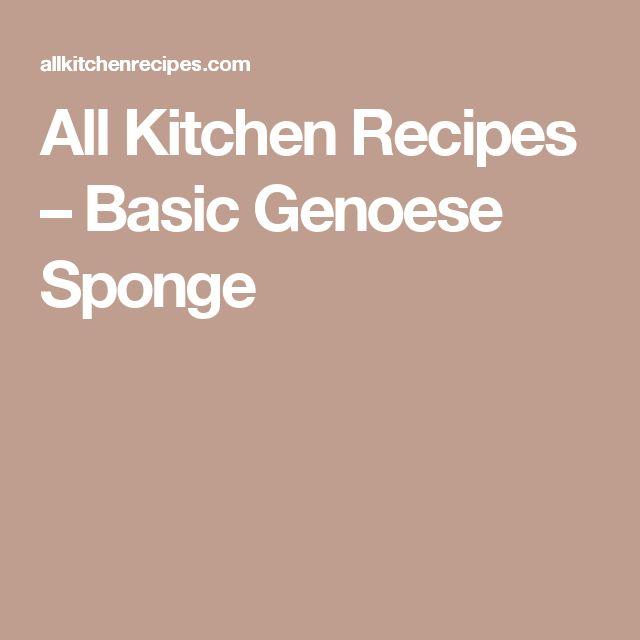 All Kitchen Recipes – Basic Genoese Sponge