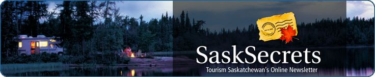 Top Sask Vacation Destinations - Tourism Saskatchewan