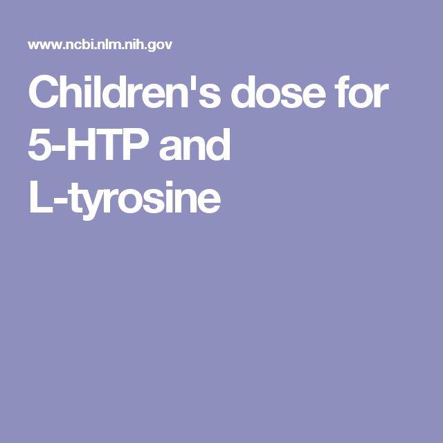 Children's dose for 5-HTP and L-tyrosine