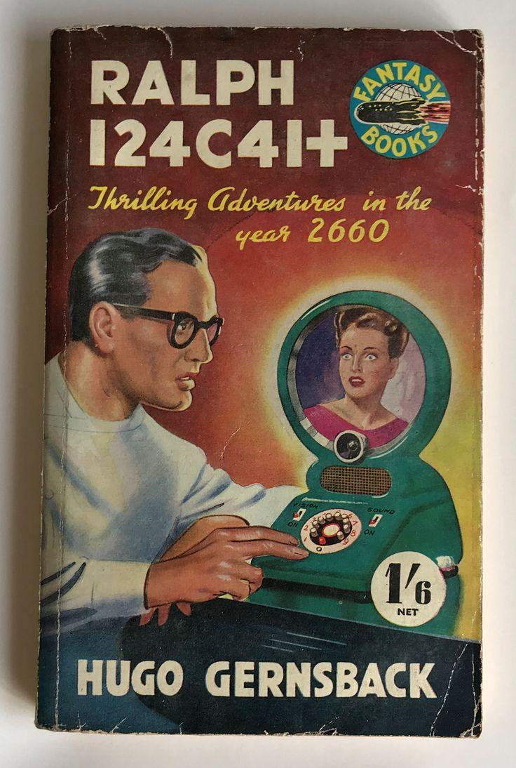 Ralph 124C41 Fantasy Book. Paper Back Hugo Gernsback. 1952