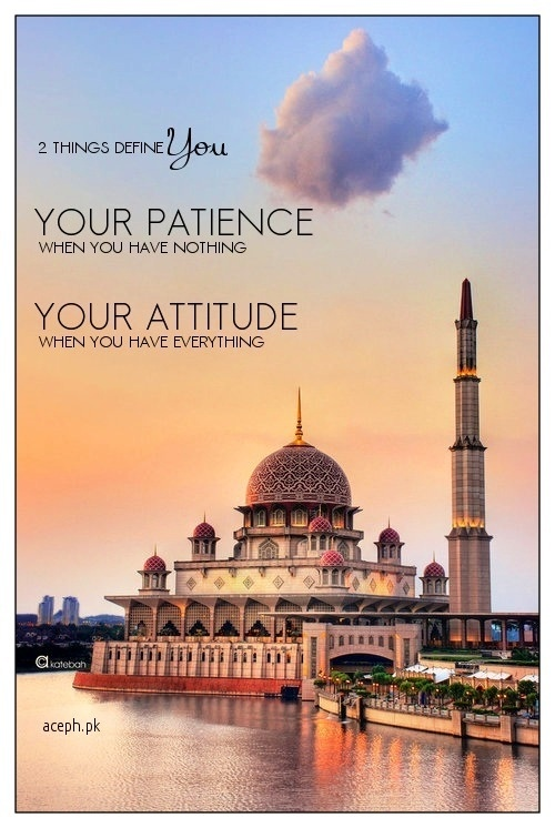 Your Patience & Your Atittude