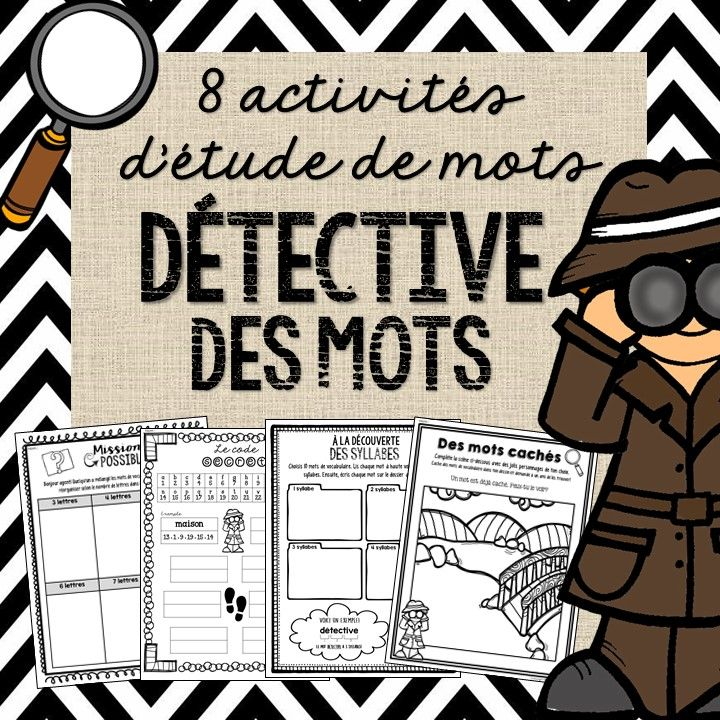 Soyez un détective des mots! Be a word work detective with these 8 fun activities!