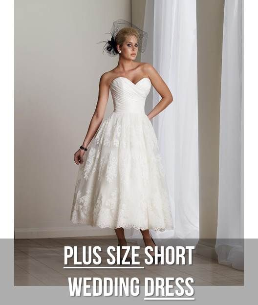 Best Your Body Shape and Your Wedding Dress Plus Size Perfection Short Wedding Dress
