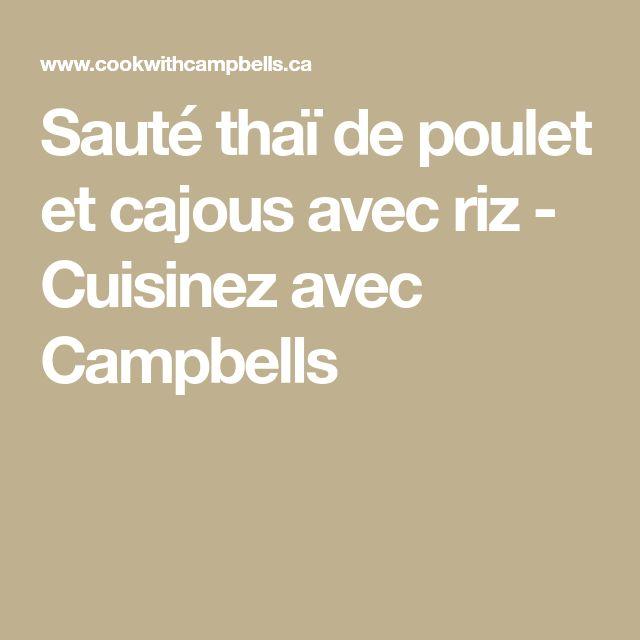 Sauté thaï de poulet et cajous avec riz - Cuisinez avec Campbells