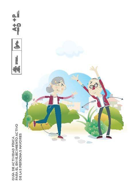 Acceso gratuito. Guía de actividad física para el envejecimiento activo de las personas mayores