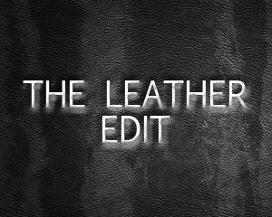 The #LEATHER edit! #trends #Love_trends #BSB_FW14 #BSB_collection