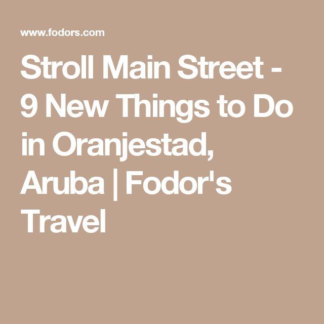 Stroll Main Street - 9 New Things to Do in Oranjestad, Aruba   Fodor's Travel