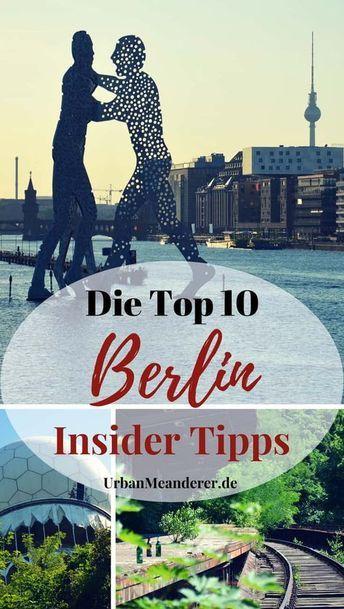 Die Top 10 Berlin Insider Tipps abseits der Touristenmassen