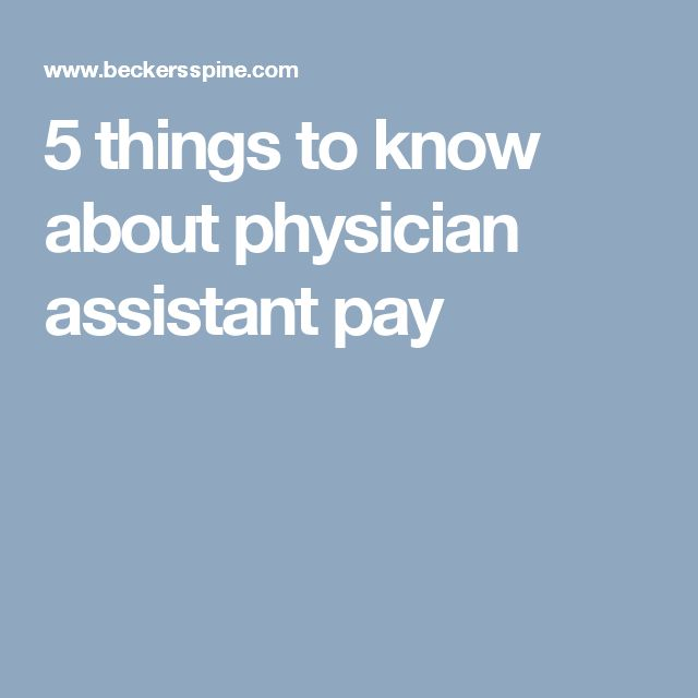 Best  Physician Assistant Salary Ideas On   Physician