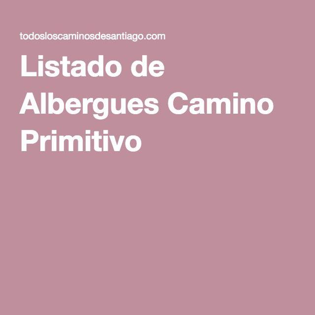 Listado de Albergues Camino Primitivo