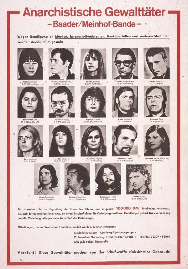 Die Baader-Meinhof Gruppe. Kann mich noch an all die Fahndungsphotos erinnern (Postämter).