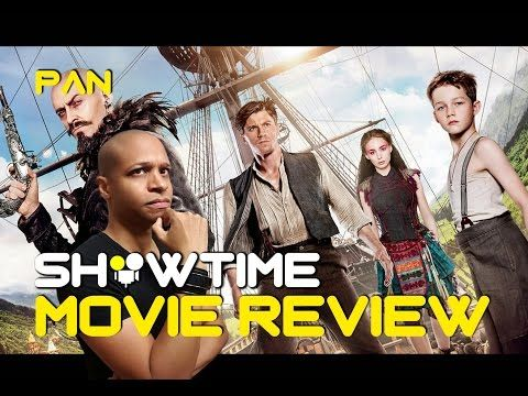 SHOWTIME - Pan - Movie Review - YouTube