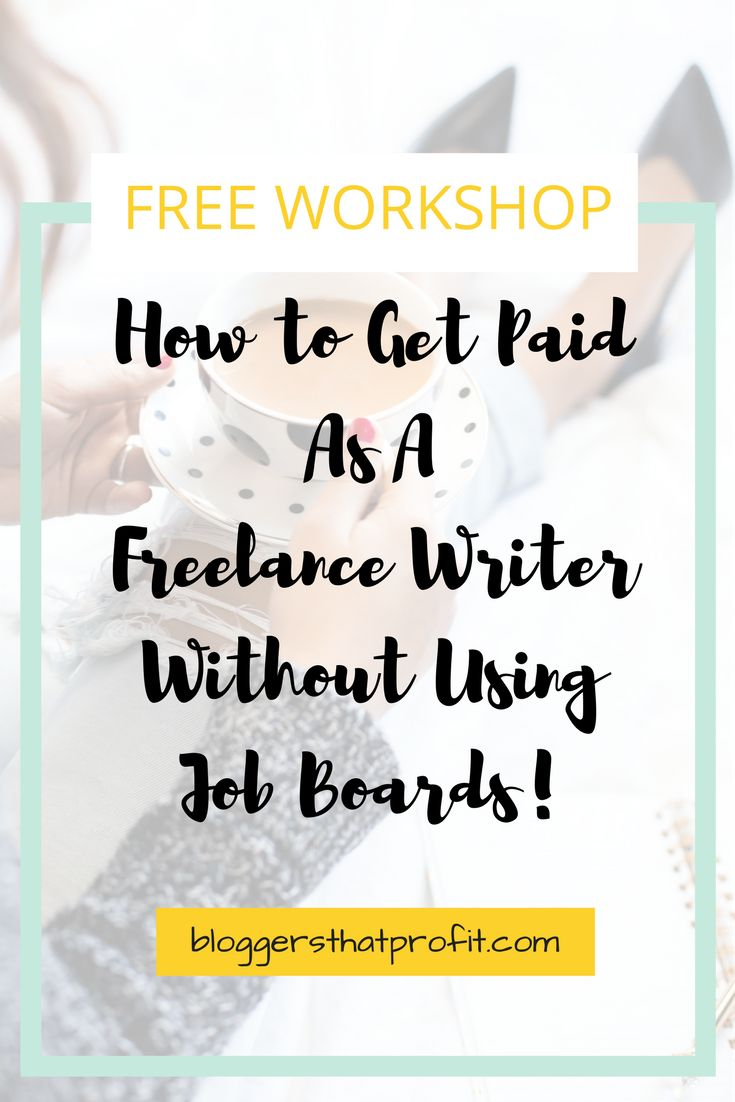 Find out how to get paid as a Freelance Writer without using job boards!