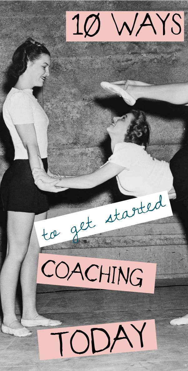 Ten Ways to Get Started #Coaching Today // Bliss Beyond Naptime -- #business
