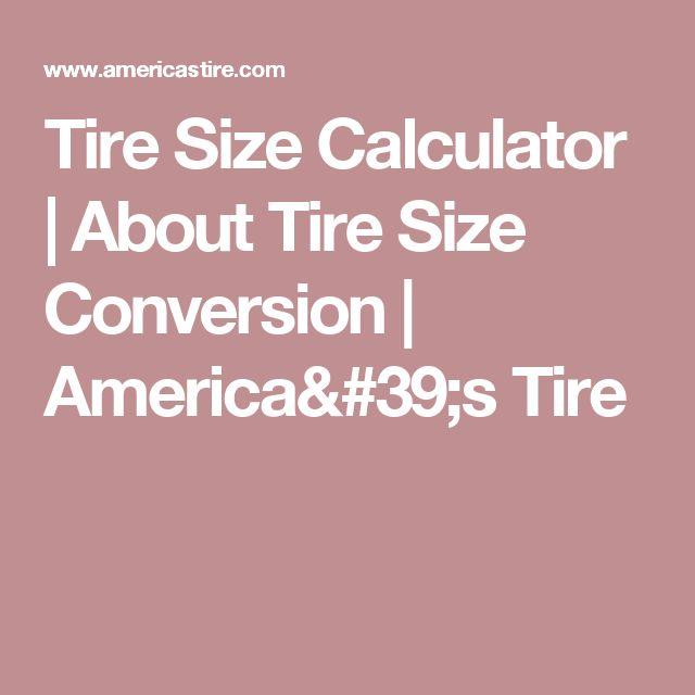 Tire Size Calculator   About Tire Size Conversion   America's Tire