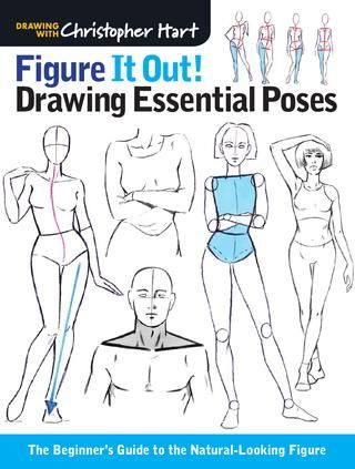 Figure It Out! Drawing Essential Poses: The Beginner's Guide to the…