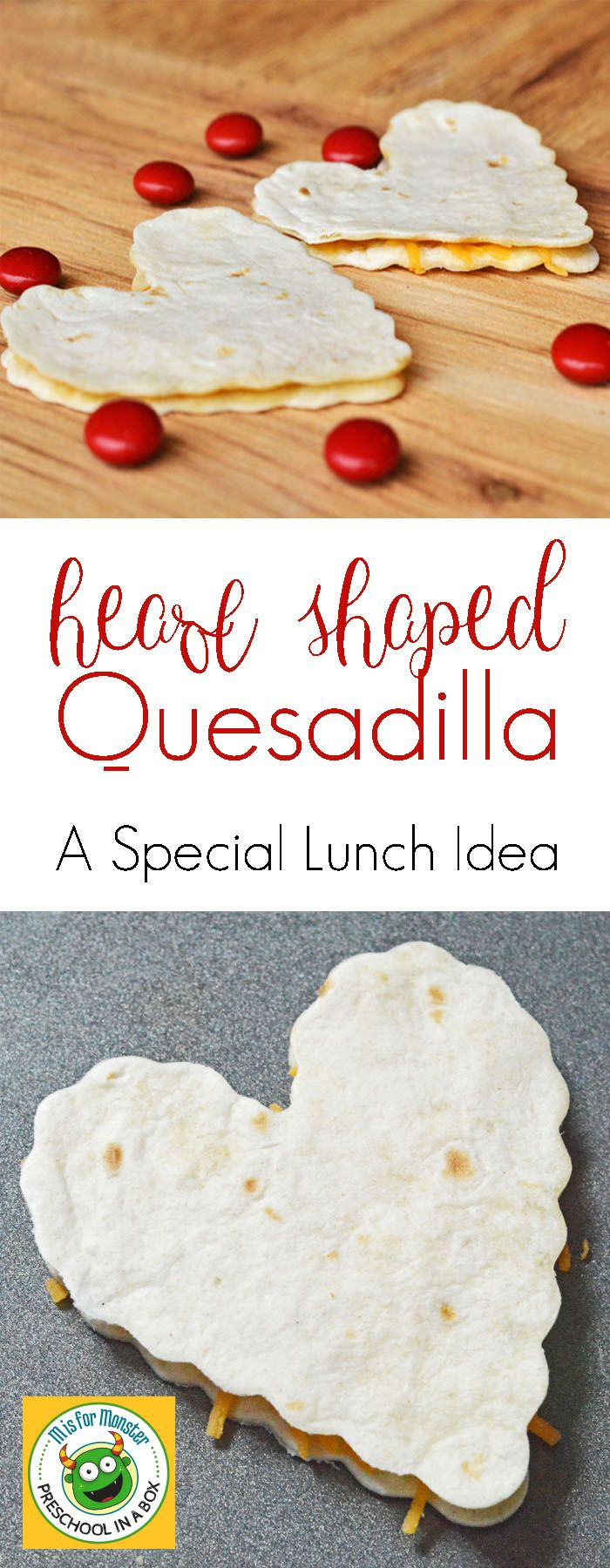 Heart Shaped Quesadillas - A Special Lunch Idea For Valentine's Day or another special event.