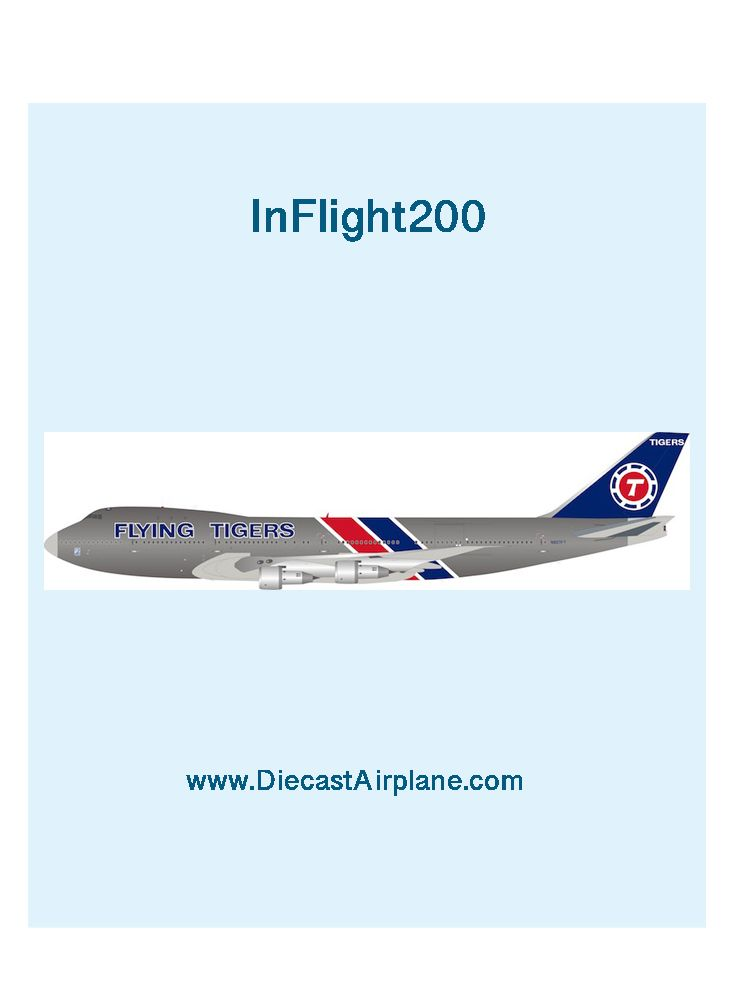 INFLIGHT 200 IF742FT0620P 1//200 FLYING TIGERS B747-200 N810FT POLISHED W//STAND
