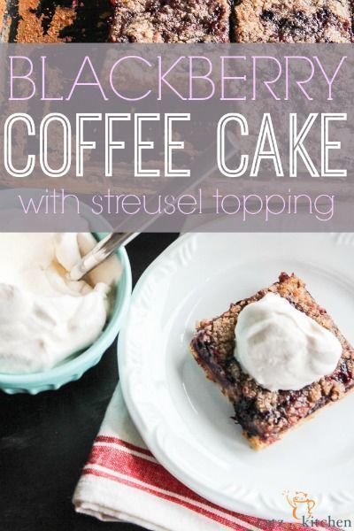 Yummy!! One of my favorite coffee cake recipes! A simply easy and stunning breakfast for your family, or to offer as a treat to a family who just had a baby. Blackberry Coffee Cake with Streusel Topping ~ Club31Women