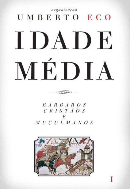 Idade Média – Umberto Eco em 2020 | Livros de filosofia