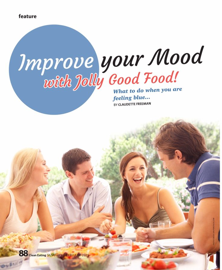 Page 1 Clean Eating Magazine 2015 Improve your Mood with Food