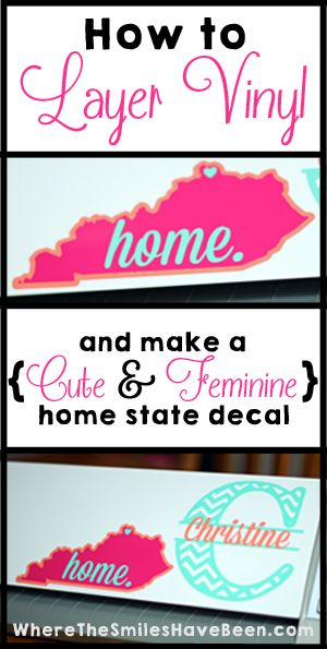How to layer vinyl & make a {CUTE & FEMININE} home state decal.  Where The Smiles Have Been #SilhouetteCameo
