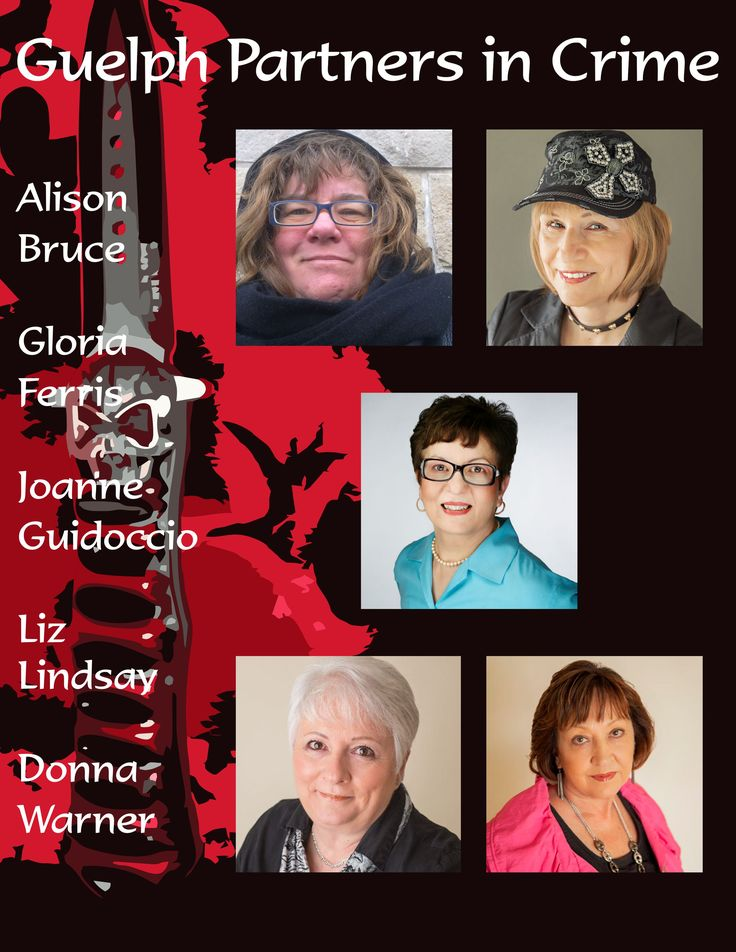 Nuts & Bolts of Writing, Author Panel, May 17 7-8:30 p.m. Guelph Main Library
