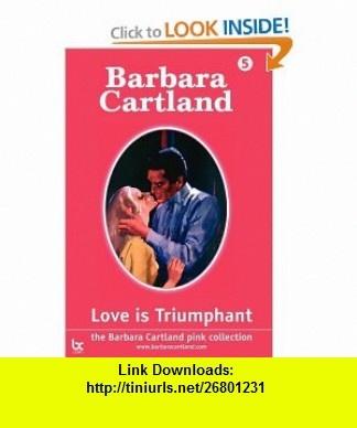 Love is Triumphant (Large Print) (9781905155477) Barbara Cartland , ISBN-10: 1905155476  , ISBN-13: 978-1905155477 ,  , tutorials , pdf , ebook , torrent , downloads , rapidshare , filesonic , hotfile , megaupload , fileserve