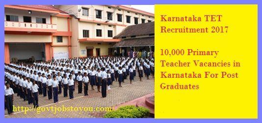 10,000 Post Graduated Teachers Vacancies in Karnataka Through TET